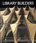 Library Builders - Michael Brawne - Hardcover