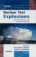 Nuclear Test Explosions Environmental and Human Impacts