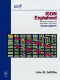 Isdn Explained Worldwide Network and Applications Technology
