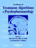 Textbook of Treatment Algorithms in Psychopharmacology