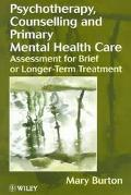 Psychotherapy, Counselling and Primary Mental Health Care Assessment for Brief or Longer-Ter...