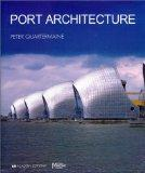 Port Architecture: Constructing the Littoral