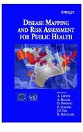 Disease Mapping and Risk Assessment for Public Health