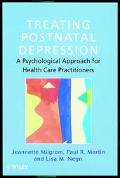 Treating Postnatal Depression A Psychological Approach for Health Care Practitioners