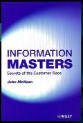 Information Masters Secrets of the Customer Race
