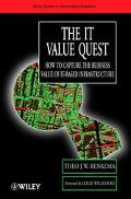 It Value Quest How to Capture the Business Value of It-Based Infrastructure