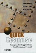 Quick Response Managing the Supply Chain to Meet Consumer Demand