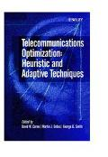 Telecommunications Optimization Heuristic and Adaptive Techniques