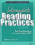 Intermediate Reading Practices Building Reading and Vocabulary Skills