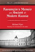 Karamzin's Memoir On Ancient And Modern Russia A Translation And Analysis