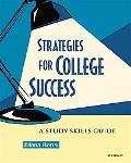 Strategies For College Success A Study Skills Guide