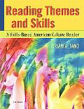 Reading Themes and Skills A Skills-based American Culture Reader