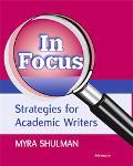 In Focus Strategies for Academic Writers