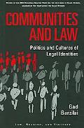 Communities and Law Politics and Cultures of Legal Identities