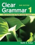 Clear Grammar 1, 2nd Edition : Keys to Grammar for English Language Learners
