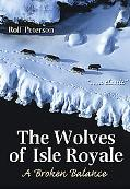 Wolves of Isle Royale A Broken Balance