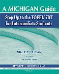 Step Up to the TOEFL (R) iBT for Intermediate Students: A Michigan Guide