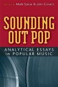 Sounding Out Pop : Analytical Essays in Popular Music