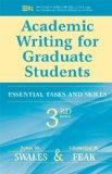 Academic Writing for Graduate Students, 3rd Edition: Essential Tasks and Skills (Michigan Se...