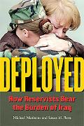 Deployed: How Reservists Bear the Burden of Iraq