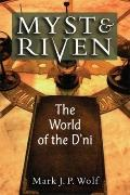 Myst and Riven: The World of the D'ni (Landmark Video Games)