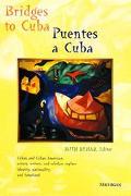 Bridges to Cuba Puentes a Cuba
