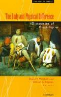 Body and Physical Difference Discourses of Disability in the Humanities