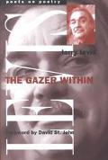 Gazer Within