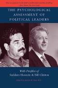Psychological Assessment of Political Leaders With Profiles of Saddam Hussein and Bill Clinton