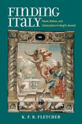 Finding Italy : Travel, Colonization, and Nation in Vergil's Aeneid