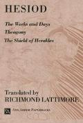 Hesiod The Work and Days/Theogony/the Shield of Herakles