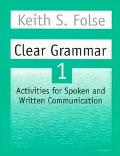 Clear Grammar Activities for Spoken and Written Communication