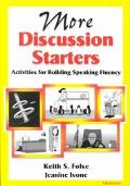 More Discussion Starters Activities for Building Speaking Fluency