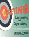 Targeting Listening and Speaking Strategies and Activities for Esl/Efl Students