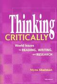 Thinking Critically World Issues for Reading, Writing, and Research