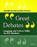 Great Debates Language and Cultural Skills for Esl Students