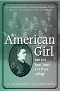 American Girl, And Her Four Years in a Boys' College