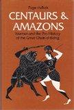 Centaurs and amazons: Women and the pre-history of the great chain of being (Women and cultu...