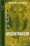 Legal Modernism (Law, Meaning, and Violence)