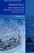 Mirabile Dictu Representations of the Marvelous in Medieval and Renaissance Epic