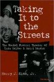 Taking It to the Streets: The Social Protest Theater of Luis Valdez and Amiri Baraka (Theate...