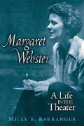 Margaret Webster A Life in the Theater