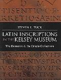 Latin Inscriptions In The Kelsey Museum The Dennison And De Criscio Collections