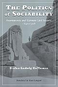 Politics of Sociability Freemasonry And German Civil Society, 1840-1918