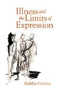 Illness and the Limits of Expression