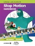 Stop Motion Handbook : Using GarageBand and IStopMotion