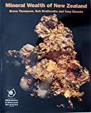 Mineral wealth of New Zealand (Institute of Geological & Nuclear Sciences information series)