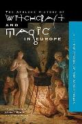 Witchcraft and Magic in Europe, Volume 4 (History of Witchcraft and Magic in Europe) (Vol 4)