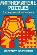 Mathematical Puzzles for Beginners and Enthusiasts