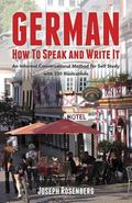 German How to Speak and Write It